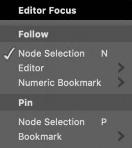Editor Focus menu